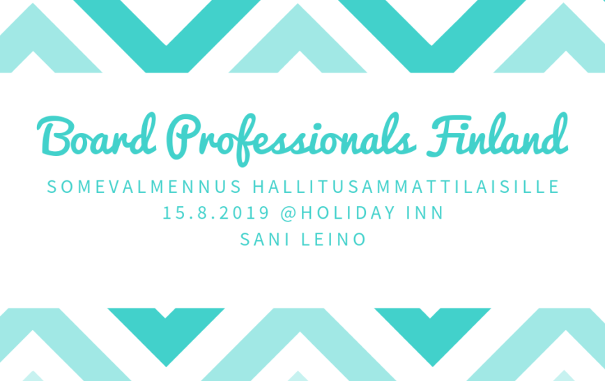 Board Professionals Finland & Sani Leino 15.8.2019 @Holiday Inn